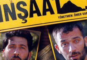 Türk Filmi 'İnşaat'